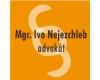 Advokát Mgr. Bc. Ivo Nejezchleb
