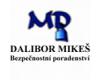 Dalibor Mikeš - Bezpečnostní poradenství - ochrana majetku, osob a informací