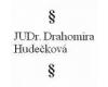 Advokátní kancelář JUDr. Drahomíra Hudečková