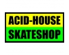 Skateshop ACID-HOUSE