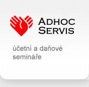 ADHOC SERVIS - ÚČETNÍ A DAŇOVÉ SEMINÁŘE, VEDENÍ ÚČETNICTVÍ
