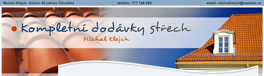 Střechy Michal Klejch