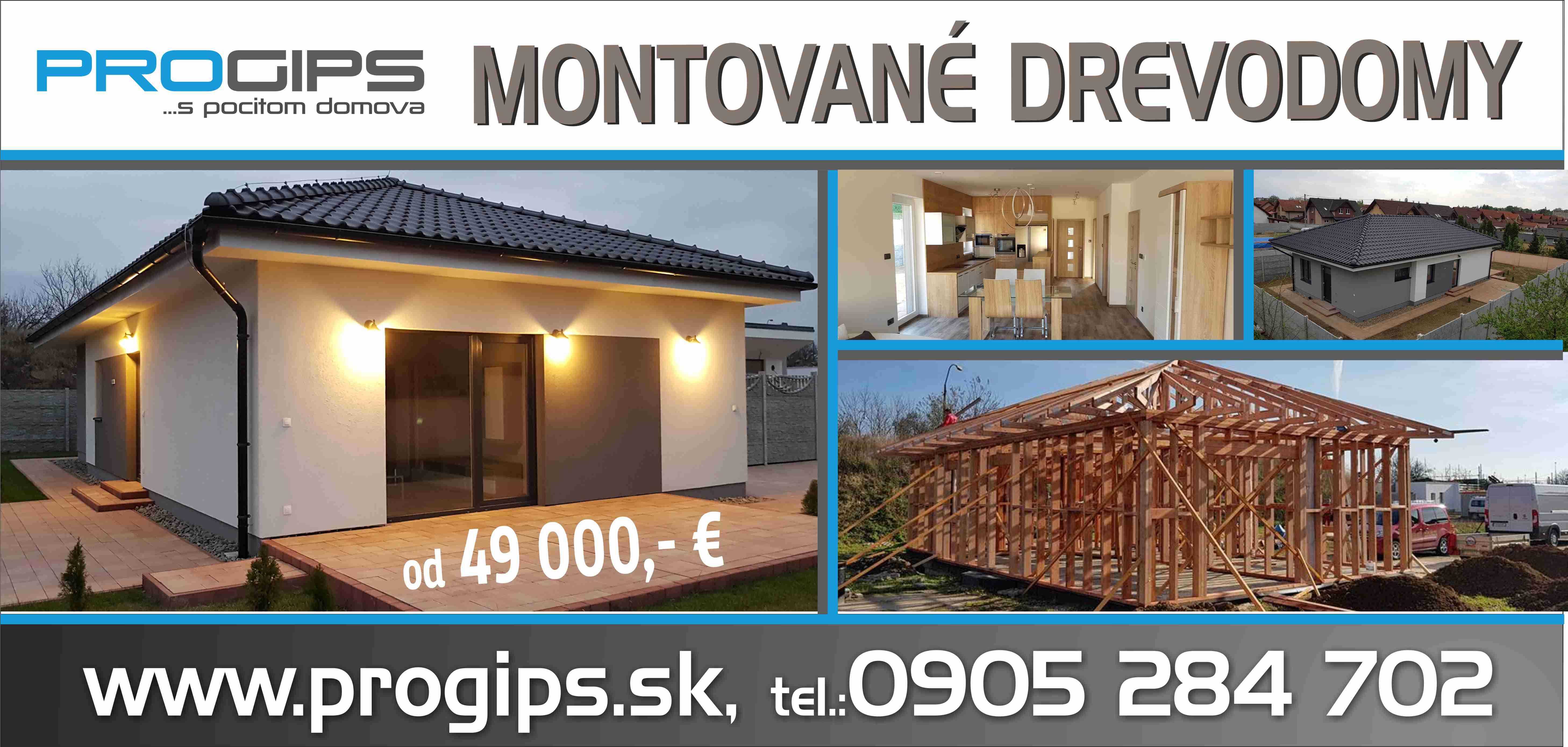 Drevodomy, Drevostavby, Montované domy - Progips Prešov,s.r.o.