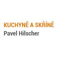 KUCHYNĚ A SKŘÍNĚ – Pavel Hilscher