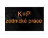 K + P zednické práce