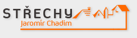 STŘECHY Jaromír Chadim