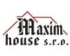 MAXIM house, s.r.o.